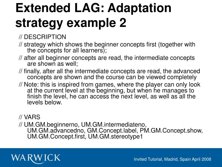 Extended LAG: Adaptation strategy example 2