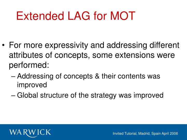 Extended LAG for MOT