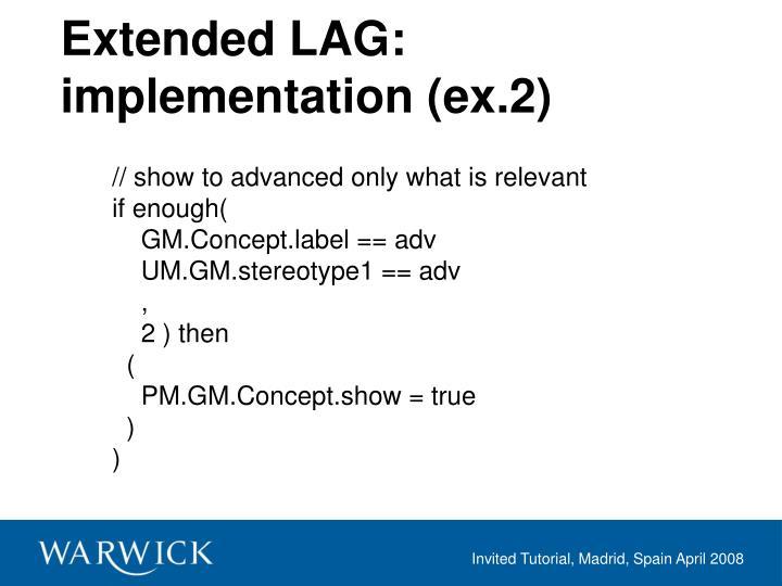 Extended LAG: implementation (ex.2)