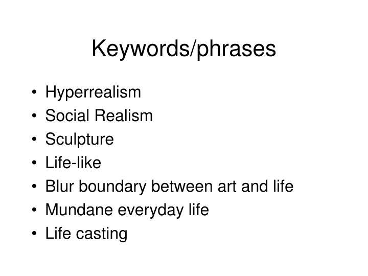 Keywords/phrases
