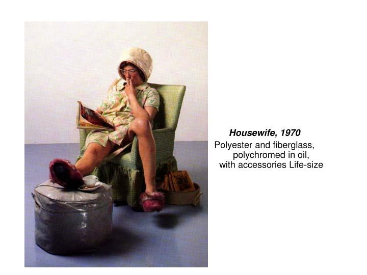 Housewife, 1970