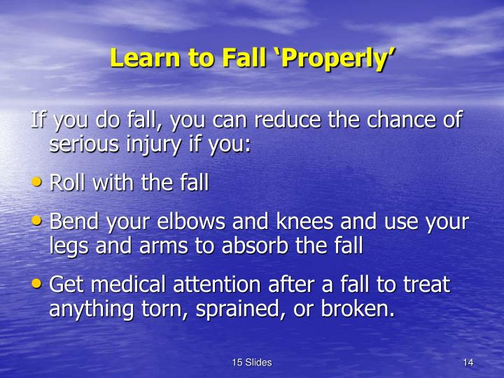 Learn to Fall 'Properly'