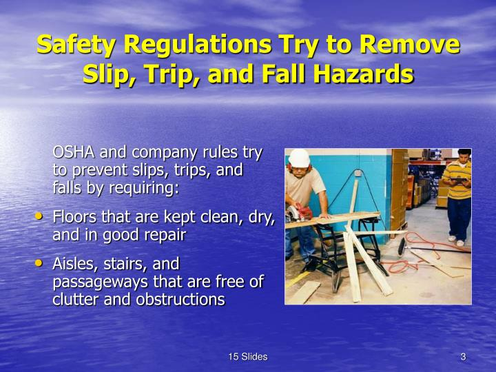 Safety Regulations Try to Remove