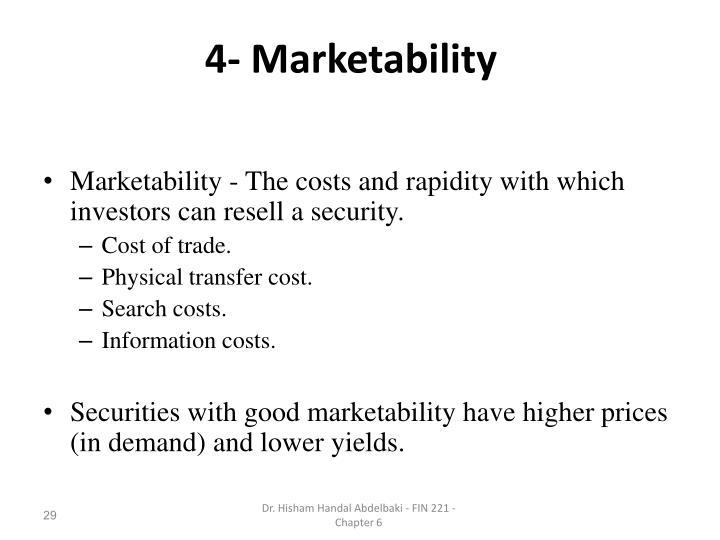4- Marketability