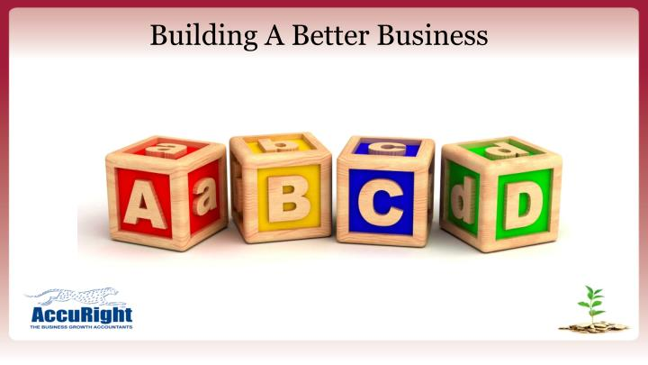 Building A Better Business