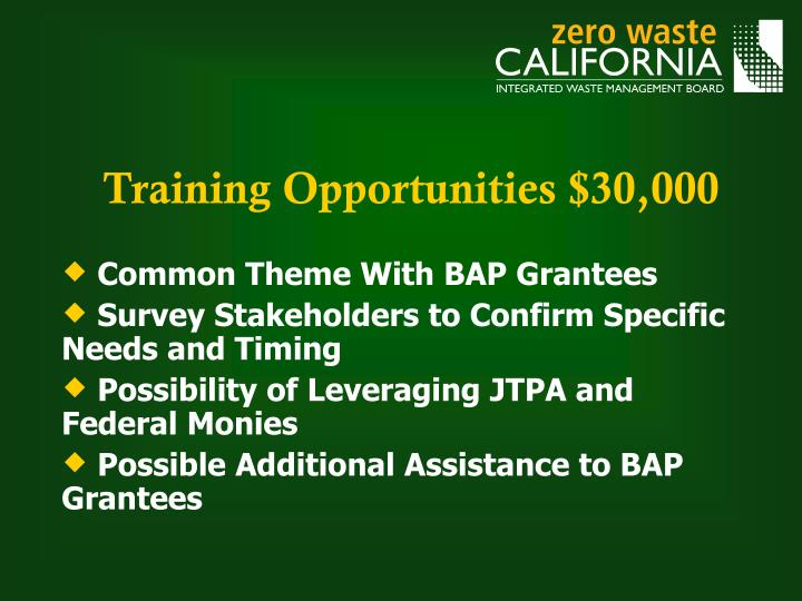 Training Opportunities $30,000