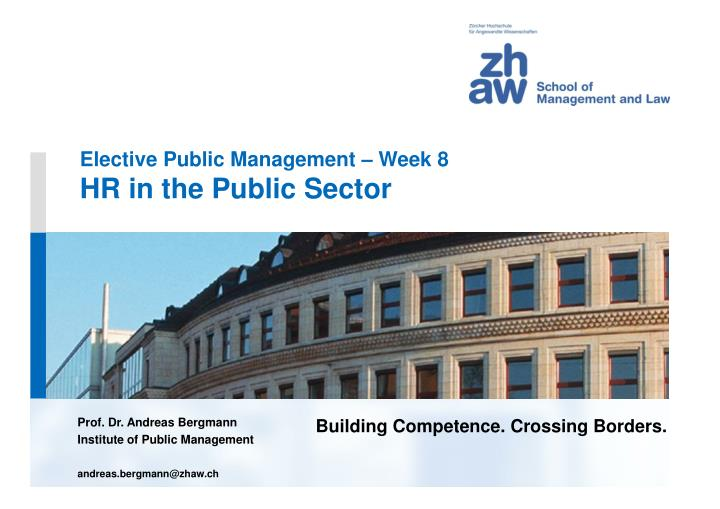 Elective public management week 8 hr in the public sector