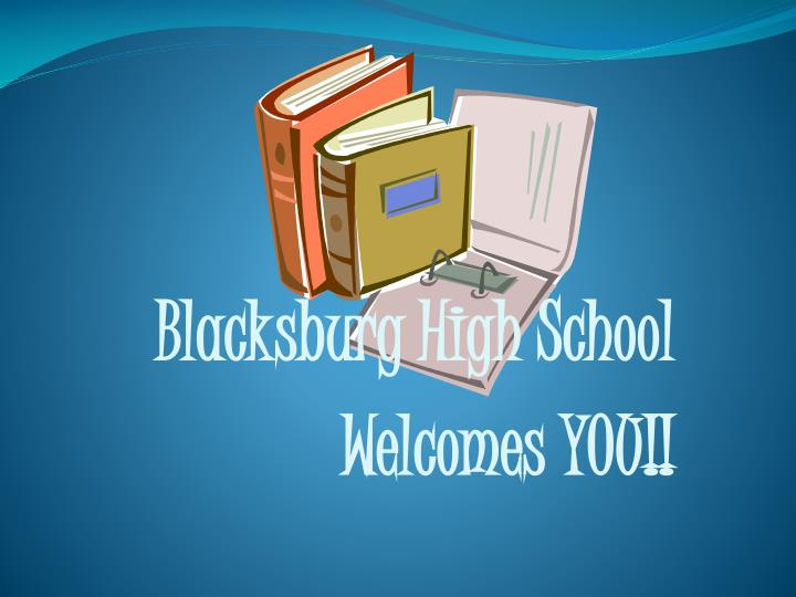 Blacksburg high school welcomes you