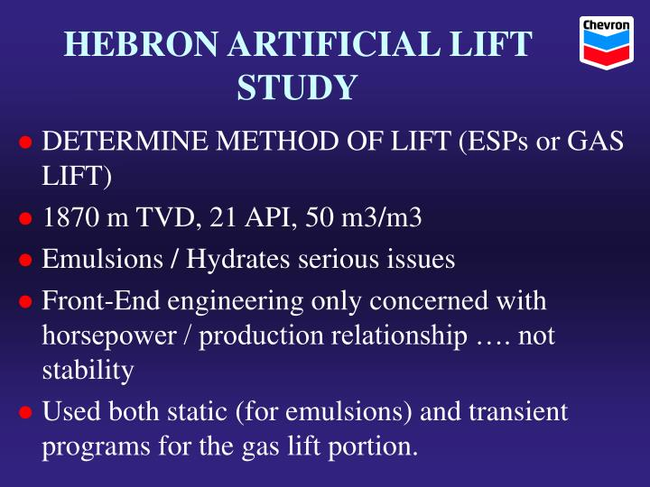 HEBRON ARTIFICIAL LIFT STUDY