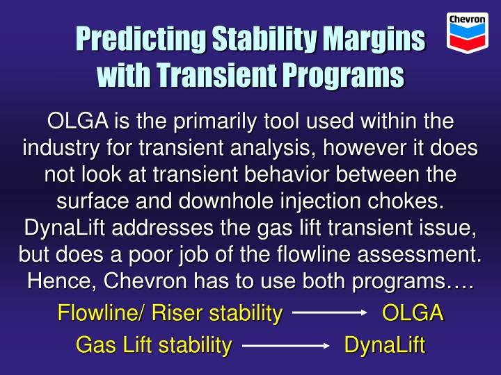 Predicting Stability Margins with Transient Programs