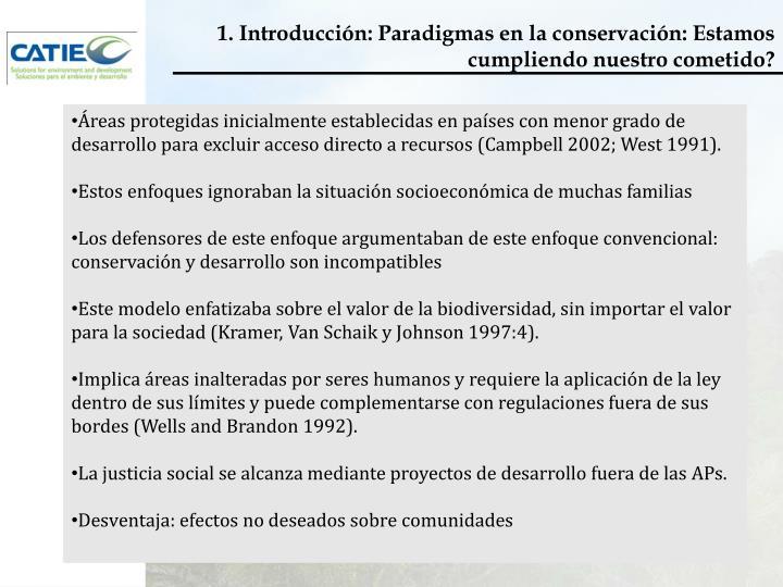 1. Introducción: Paradigmas en la conservación: Estamos cumpliendo nuestro cometido?