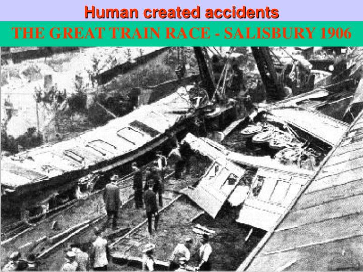 Human created accidents