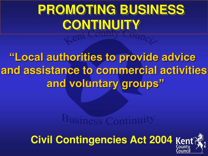 PROMOTING BUSINESS CONTINUITY