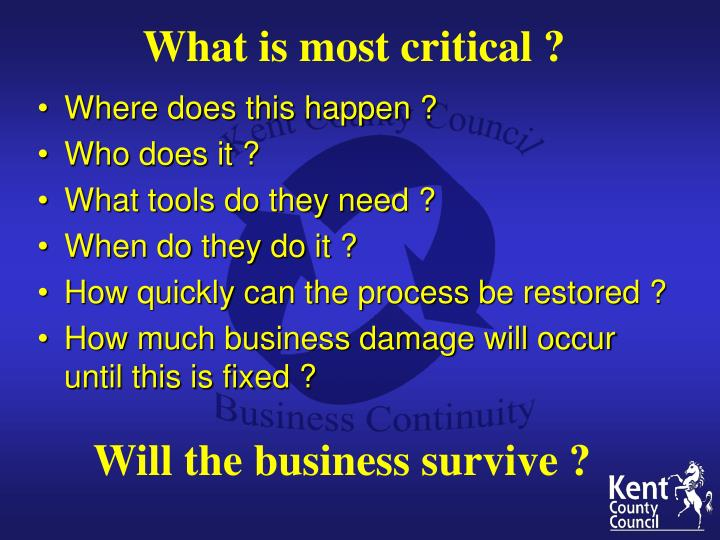 What is most critical ?