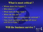 what is most critical