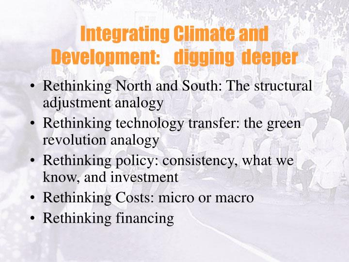 Integrating Climate and Development:    digging  deeper