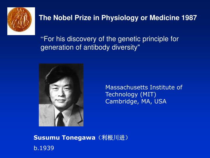 The Nobel Prize in Physiology or Medicine 1987