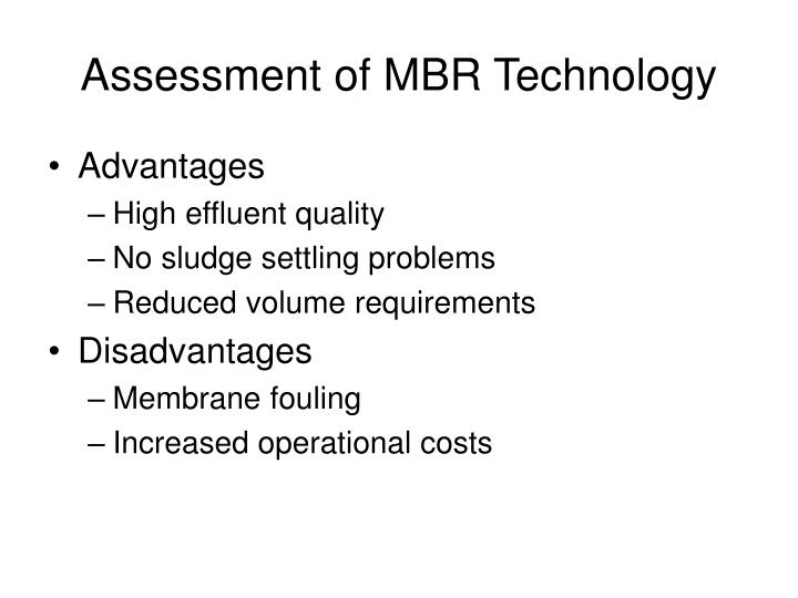 Assessment of MBR Technology