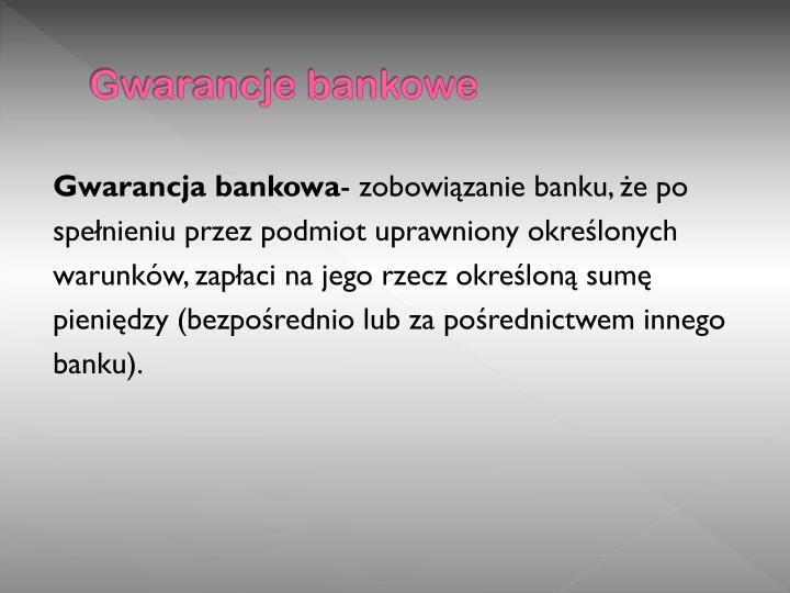 Gwarancje bankowe
