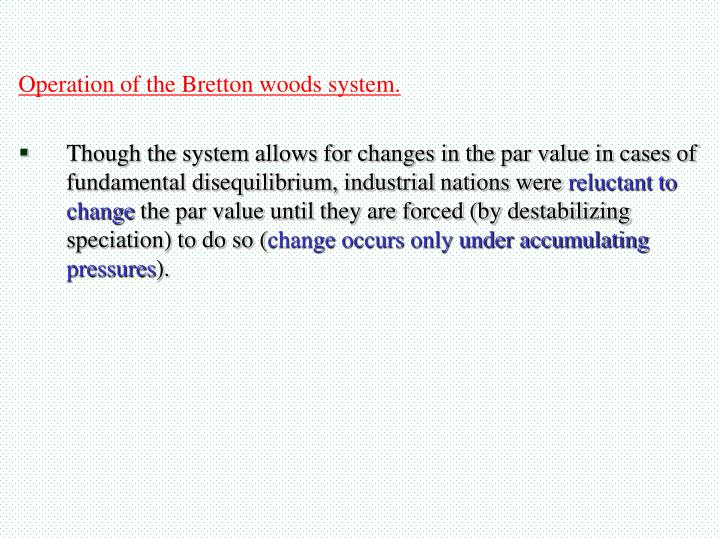 Operation of the Bretton woods system.