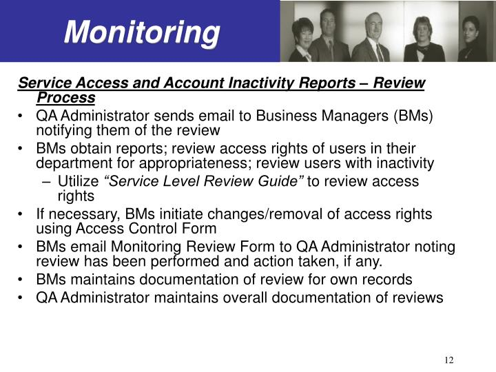Service Access and Account Inactivity Reports – Review Process