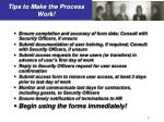 tips to make the process work