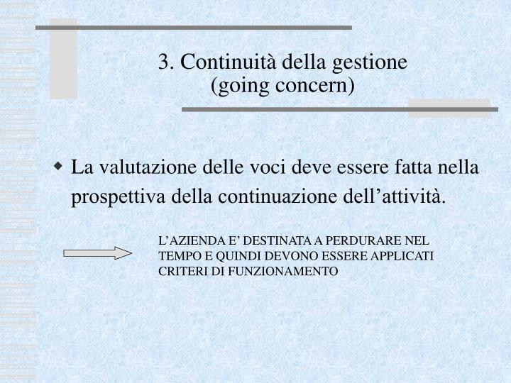 3. Continuità della gestione