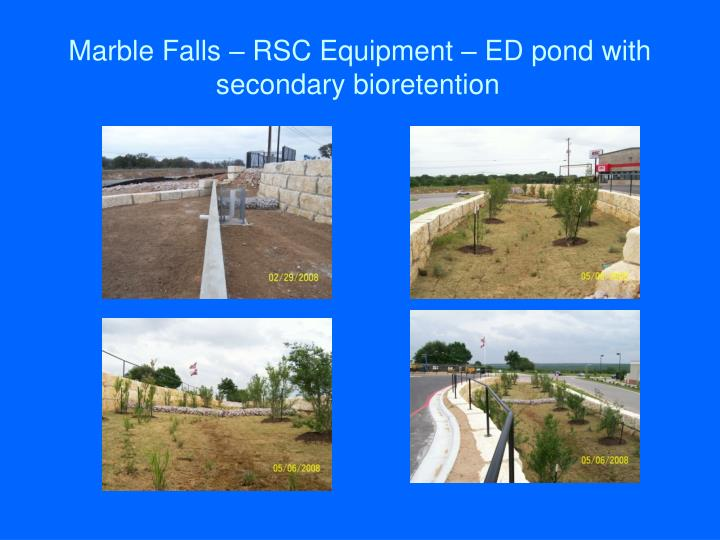 Marble Falls – RSC Equipment – ED pond with secondary bioretention