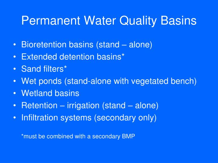 Permanent Water Quality Basins