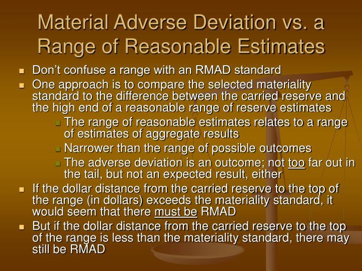 Material Adverse Deviation vs. a Range of Reasonable Estimates