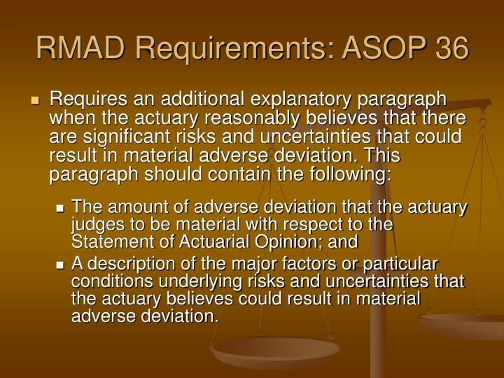 RMAD Requirements: ASOP 36