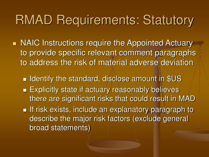 RMAD Requirements: Statutory