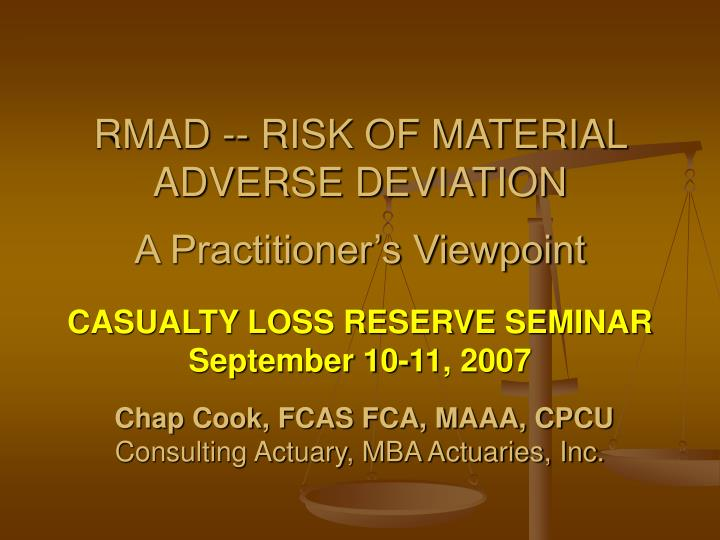 Rmad risk of material adverse deviation a practitioner s viewpoint