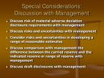 special considerations discussion with management