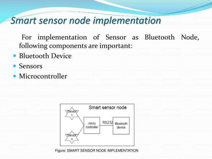 Smart sensor node implementation