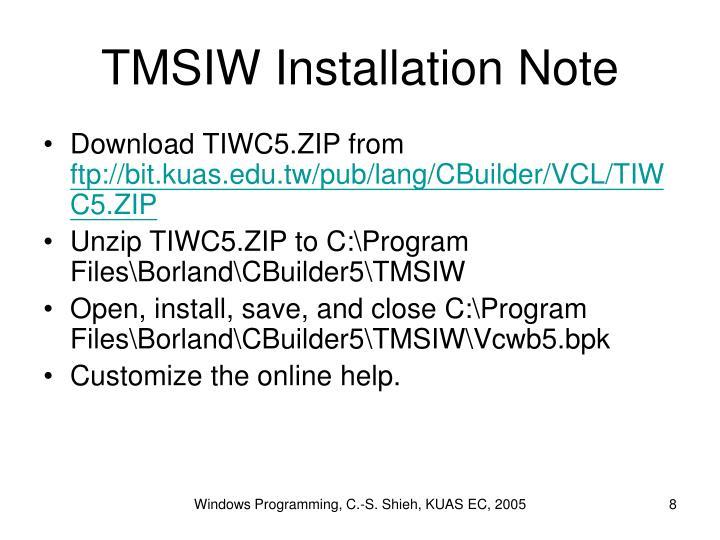 TMSIW Installation Note