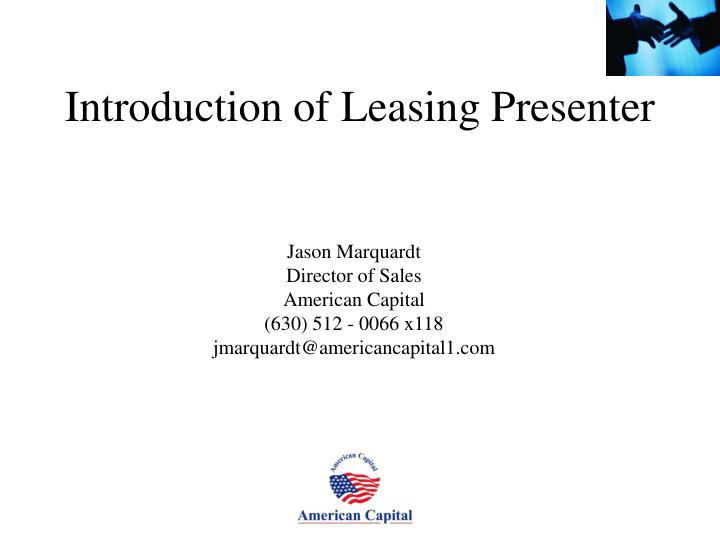 Introduction of leasing presenter