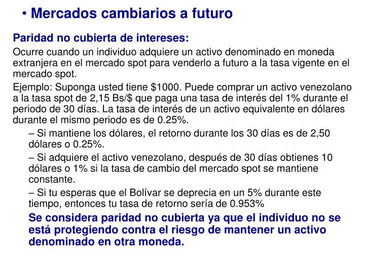 Mercados cambiarios a futuro
