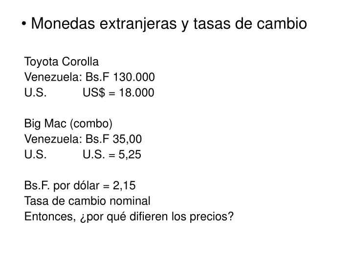 Monedas extranjeras y tasas de cambio