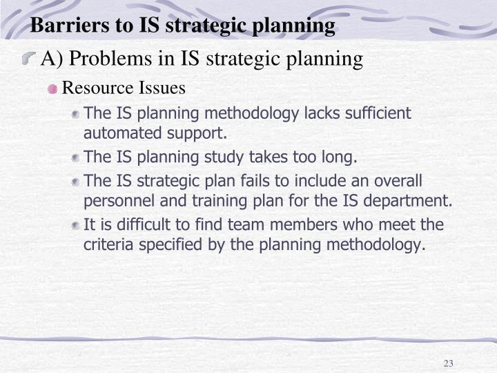 Barriers to IS strategic planning