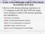 earl s framework for is strategic planning success