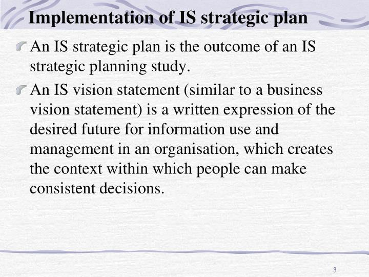 Implementation of is strategic plan1