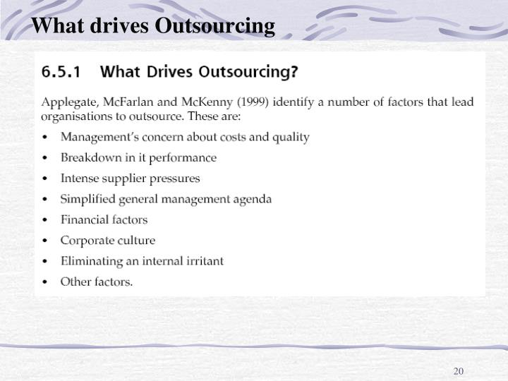 What drives Outsourcing