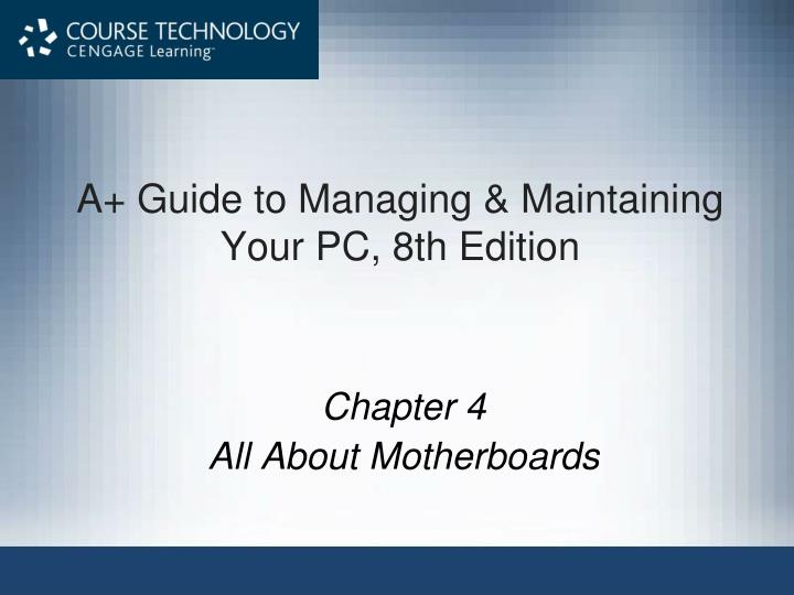 A guide to managing maintaining your pc 8th edition