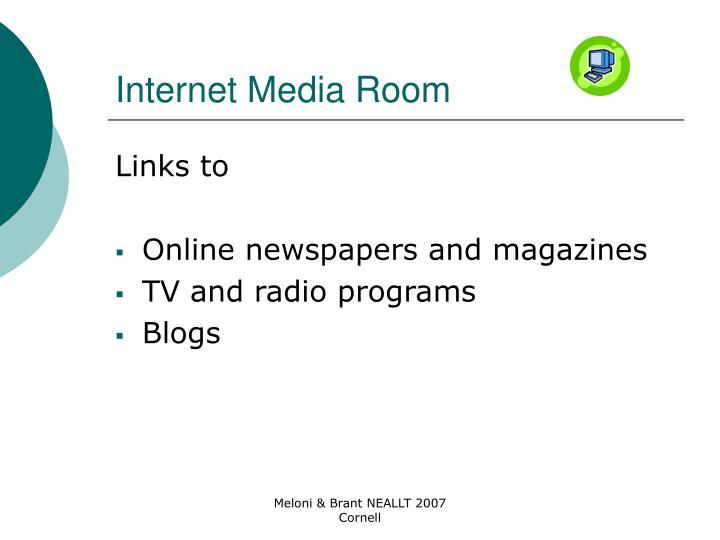 Internet Media Room