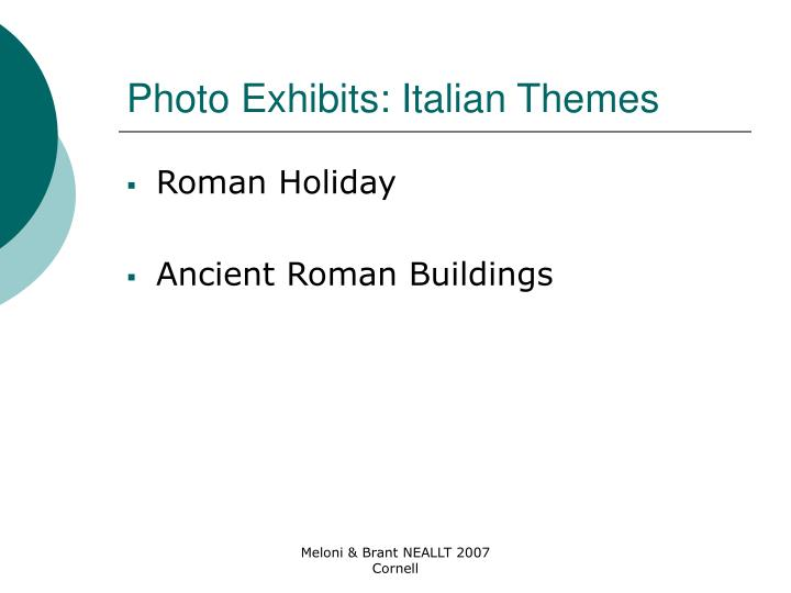 Photo Exhibits: Italian Themes
