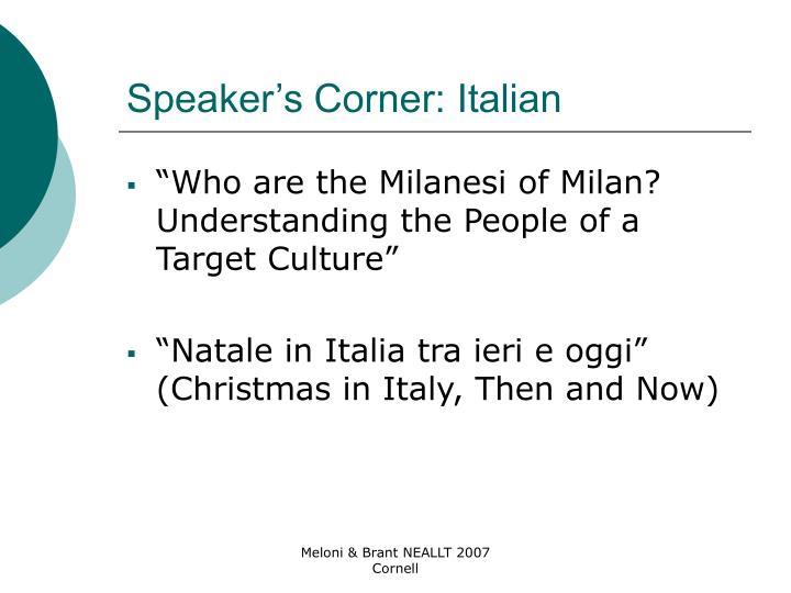 Speaker's Corner: Italian
