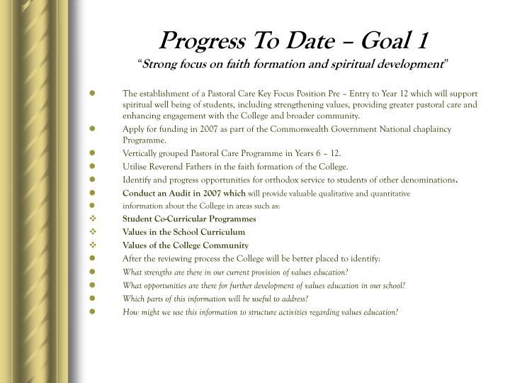 Progress To Date – Goal 1