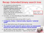 recap extended binary search tree