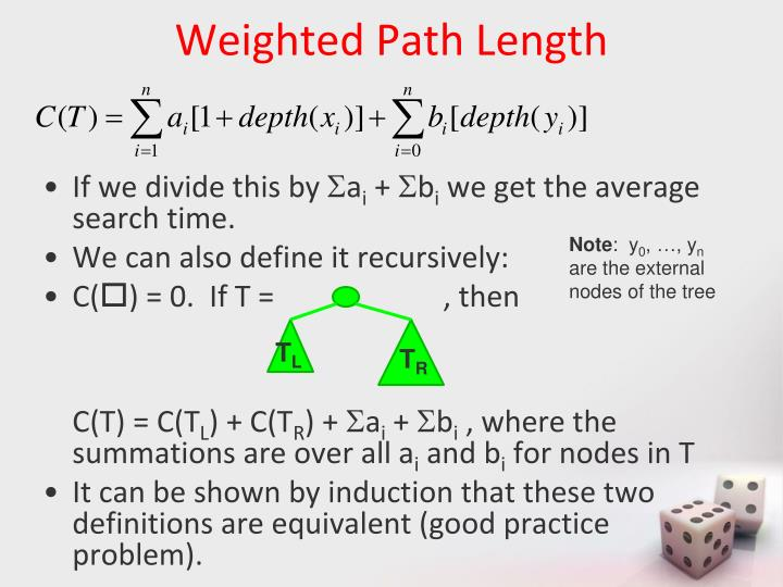 Weighted Path Length